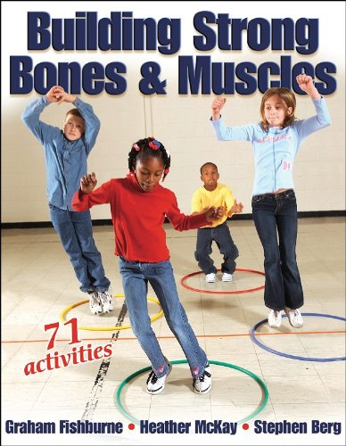 9780736044868: Building Strong Bones & Muscles