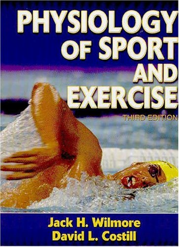 9780736044899: Physiology of Sport and Exercise-3rd Edition