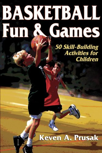 9780736045162: Basketball Fun & Games:50 Skill-Building Activities for Children