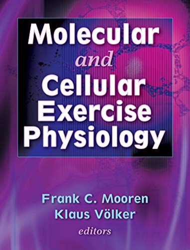 9780736045186: Molecular and Cellular Exercise Physiology