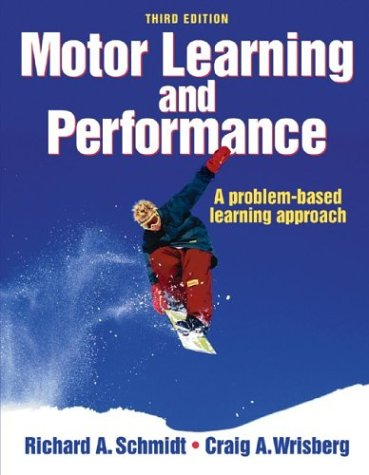 9780736045667: Motor Learning and Performance
