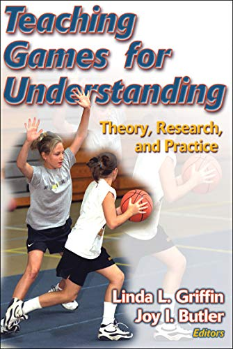 9780736045940: Teaching Games for Understanding: Theory, Research, and Practice