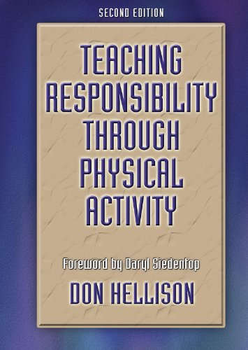 9780736046015: Teaching Responsiblity Through Physical Activity - 2nd