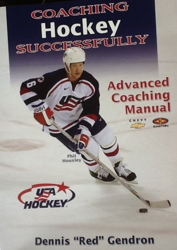 Coaching Hockey Successfully: Advanced Coaching Manual (Special USA Hockey Edition): Dennis