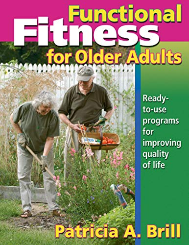 9780736046565: Functional Fitness for Older Adults