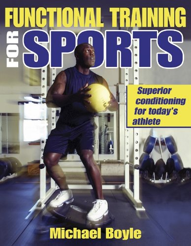 9780736046817: Functional Training for Sports: Superior Conditioning for Today's Athlete