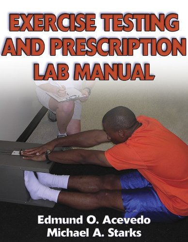 9780736046947: Exercise Testing and Prescription Lab Manual