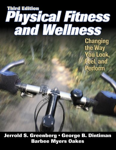 9780736046961: Physical Fitness and Wellness - 3rd Edition: Changing the Way You Look, Feel and Perform