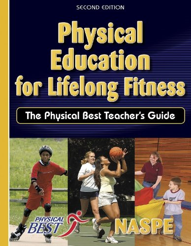 9780736048071: Physical Education for Lifelong Fitness: The Physical Best Teacher's Guide