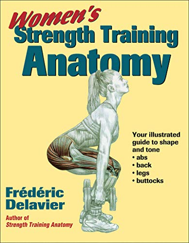 Strength Training Anatomy By Frederic Delavier First Edition Abebooks
