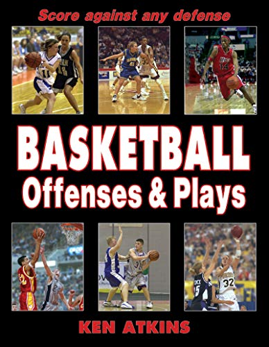 9780736048477: Basketball Offenses & Plays