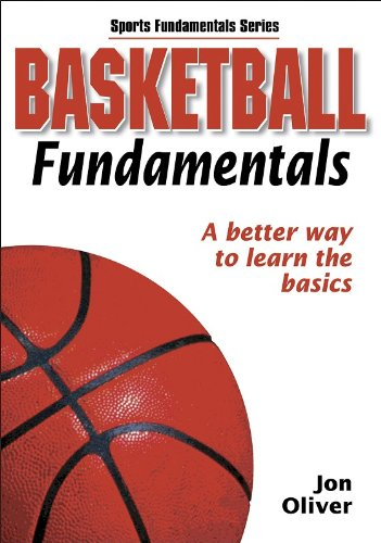 9780736049108: Basketball Fundamentals: A Better Way to Learn the Basics (Sports Fundamentals Series)