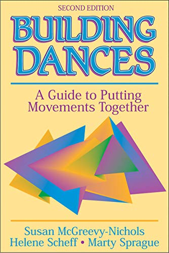 9780736050890: Building Dances - 2E: A Guide to Putting Movements Together