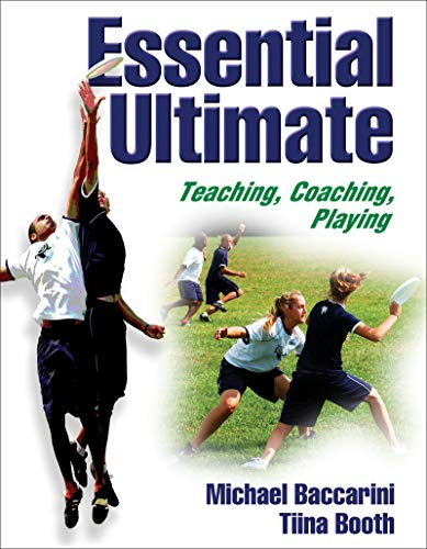 9780736050937: Essential Ultimate: Teaching, Coaching, Playing