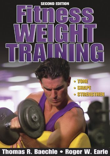 9780736052559: Fitness Weight Training - 2nd Edition (Fitness Spectrum Series)