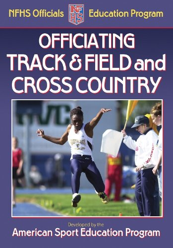 9780736053600: Officiating Track & Field and Cross Country (NFHS Officials Education Program)