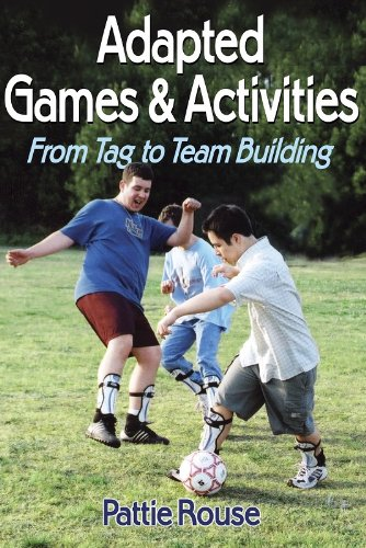 9780736054324: Adapted Games and Activities: From Tag to Team Building