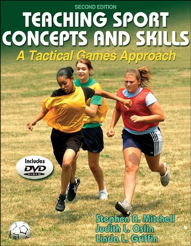 9780736054539: Teaching Sports Concepts and Skills: A Tactical Games Approach