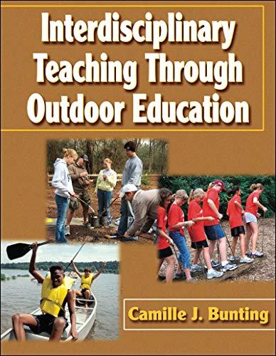 9780736055024: Interdisciplinary Teaching Through Outdoor Education