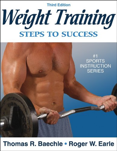 9780736055338: Weight Training: Steps to Success - 3rd Edition (Steps to Success Sports Series)