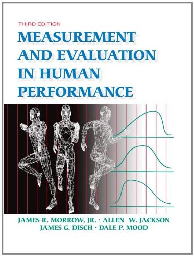 Measurement And Evaluation In Human Performance: Morrow, James R.,