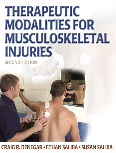 Therapeutic Modalities For Musculoskeletal Injuries (Athletic Training: Craig R., Ph.D.