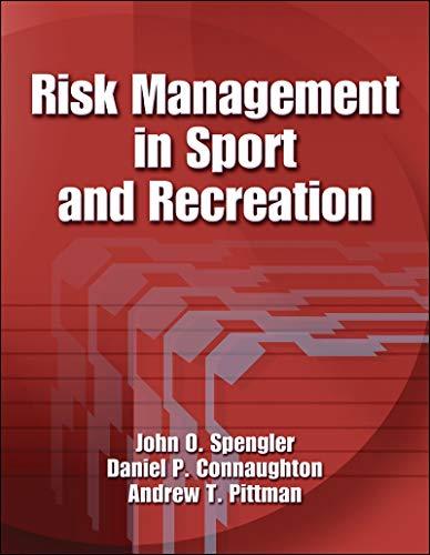 Risk Management in Sport and Recreation: Spengler, John O.; Connaughton, Dan; Pittman, Andrew