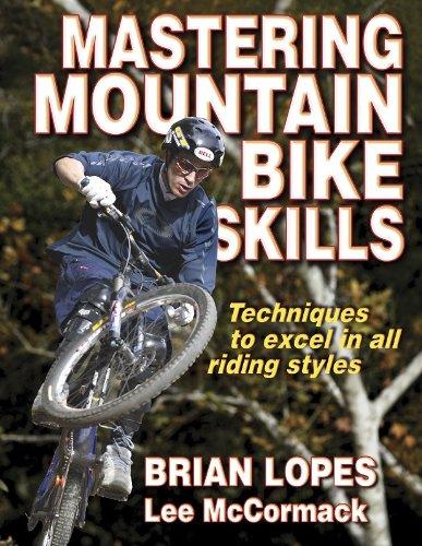 Mastering Mountain Bike Skills: Lopes, Brian; McCormack,