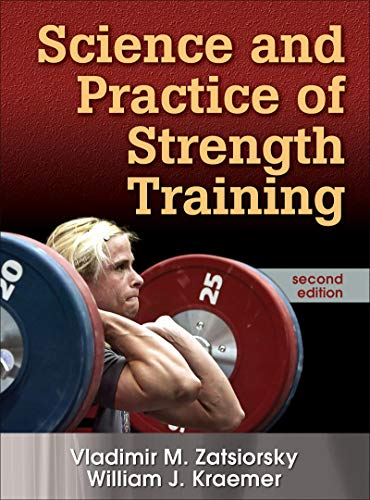 9780736056281: Science and Practice of Strength Training, Second Edition