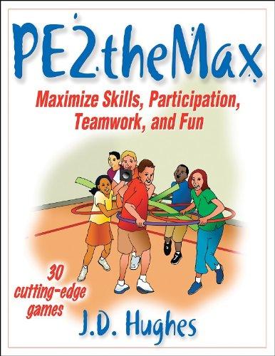 9780736056359: PE2Themax: Maximize Skills, Participation, Teamwork and Fun