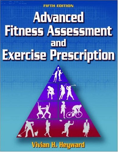 9780736057325: Advanced Fitness Assessment And Exercise Prescription
