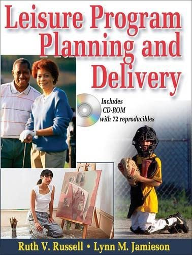 9780736057332: Leisure Program Planning and Delivery