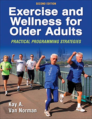 9780736057684: Exercise and Wellness for Older Adults - 2nd Edition: Practical Programming Strategies