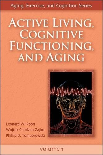 9780736057851: Active Living, Cognitive Functioning, and Aging (Aging, Exercise and Cognition)