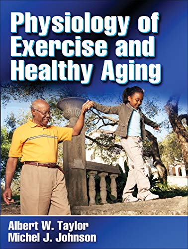 9780736058384: Physiology of Exercise and Healthy Aging