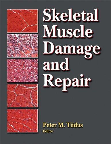 Skeletal Muscle Damage and Repair:Mechanisms & Interventions: Peter Tiidus
