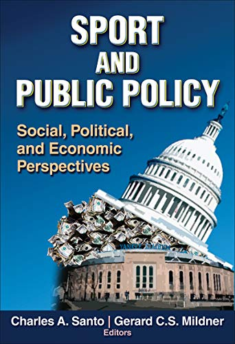 9780736058711: Sport and Public Policy: Social, Political, and Economic Perspectives