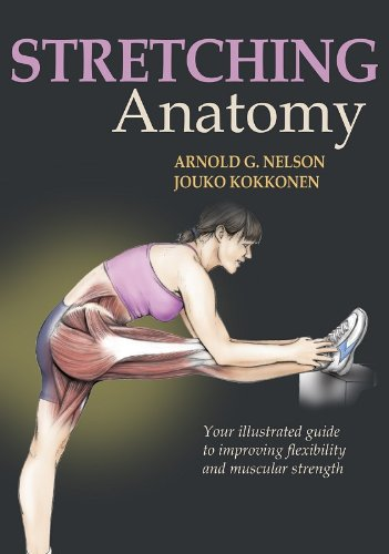 9780736059725: Stretching Anatomy: Your Illustrated Guide to Improving Flexibility and Muscular Strength