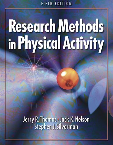 Research Methods in Physical Activity Presentation Package-5th Edition (0736059954) by Jerry Thomas; Jack Nelson; Stephen Silverman