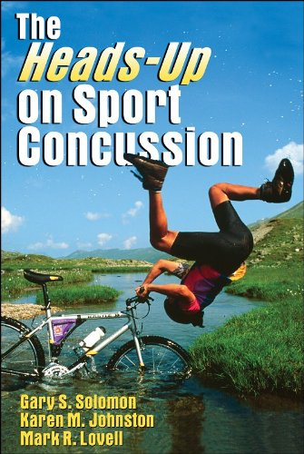 The Heads-Up on Sport Concussion (0736060081) by Solomon, Gary; Johnston, Karen; Lovell, Mark