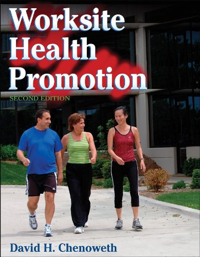 9780736060417: Worksite Health Promotion - 2nd Edition