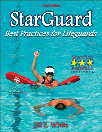Starguard: Best Practices for Lifeguards - 3rd Edition (9780736060752) by Jill White