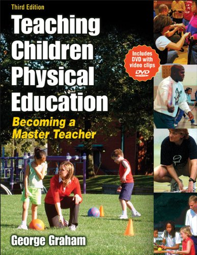 9780736062107: Teaching Children Physical Education: Becoming a Master Teacher