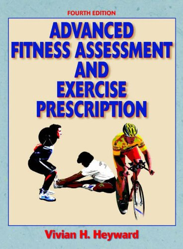 9780736062251: Advanced Fitness Assessment and Exercise Prescription