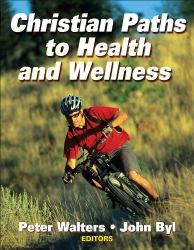 9780736062275: Christian Paths to Health and Wellness