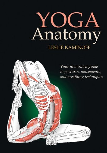 9780736062787: Yoga Anatomy: Your illustrated guide to postures, movements, and breathing techniques