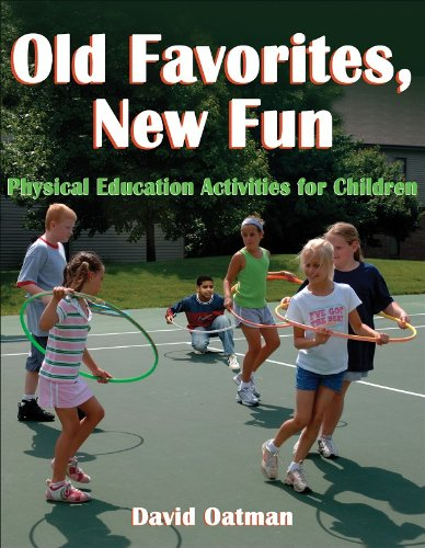 9780736062824: Old Favorites, New Fun: PE Activities for Children