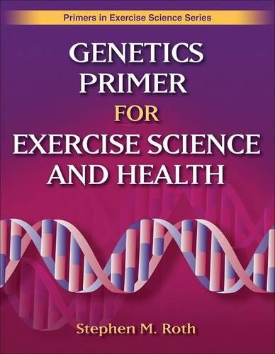 9780736063432: Genetics Primer for Exercise Science and Health (Primers in Exercise Science)