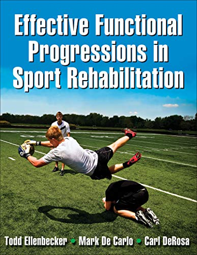 9780736063814: Effective Functional Progressions in Sport Rehabilitation