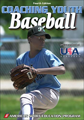 9780736065269: Coaching Youth Baseball - 4th Edition (Coaching Youth Sports Series)